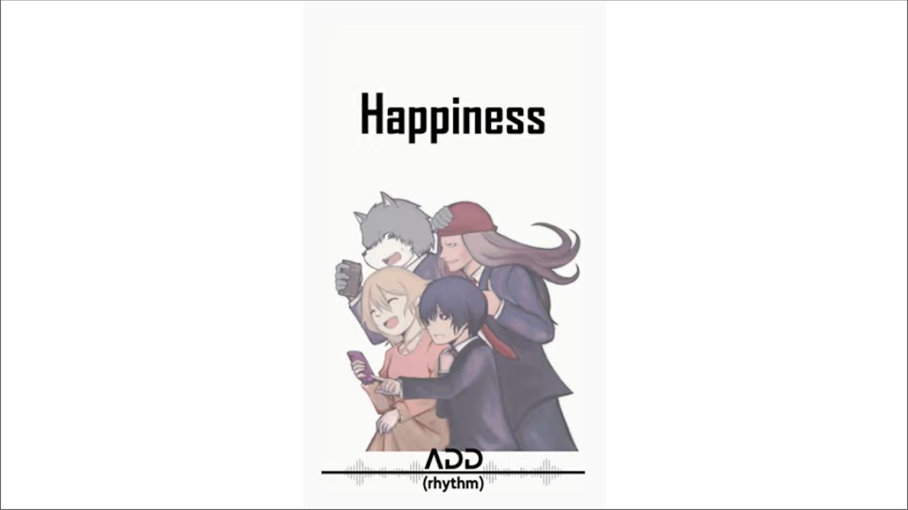 add(rhythm)より、主題歌『Happiness』を提供いただきました